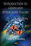 Introduction to Graph and Hypergraph Theory