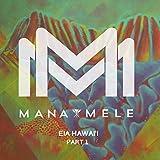 Mana Mele: Eia Hawaii, Pt. 1