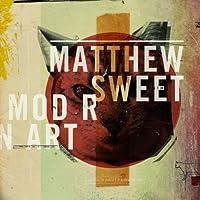 Modern Art by Matthew Sweet (2011-09-27)