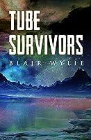 Tube Survivors