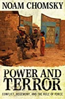 Power and Terror: Conflict, Hegemony, and the Rule of Force