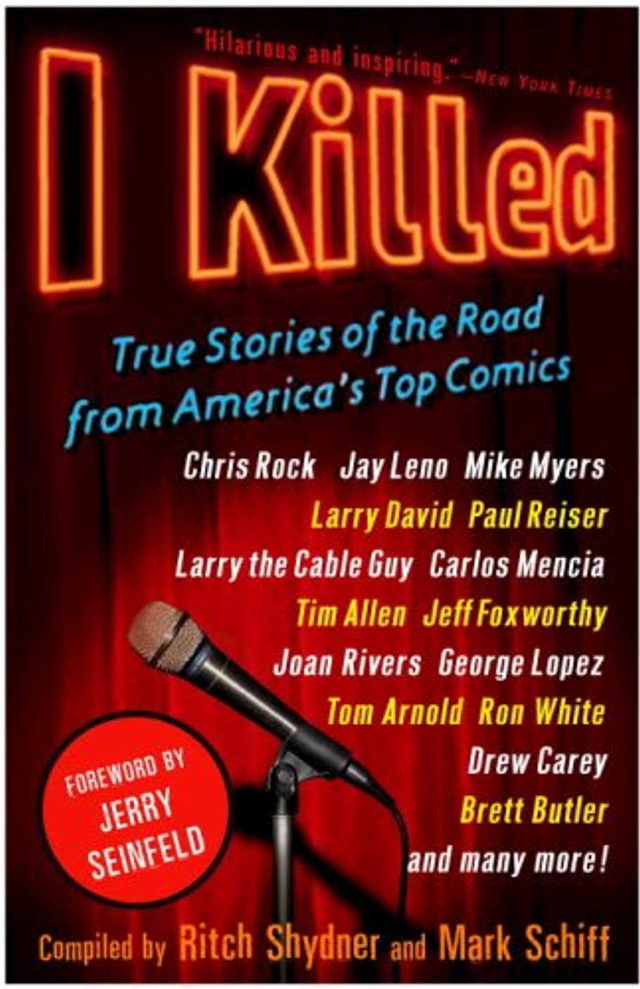 I Killed: True Stories of the Road from America's Top Comics (English Edition)