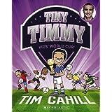 Tiny Timmy #4: Kids' World Cup!