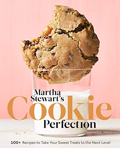 Martha Stewart's Cookie Perfection: 100+ Recipes to Take Your Sweet Treats to the Next Level (English Edition)