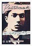 Pasternak: A Biography