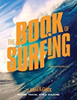 The Book of Surfing: The Killer Guide [並行輸入品]