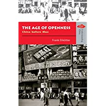 The Age of Openness: China before Mao (Understanding China: New Viewpoints on History and Culture Series)