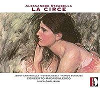 Alessandro Stradella: La Circe