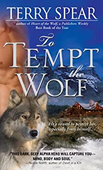 To Tempt the Wolf (Heart of the Wolf) by [Spear, Terry]