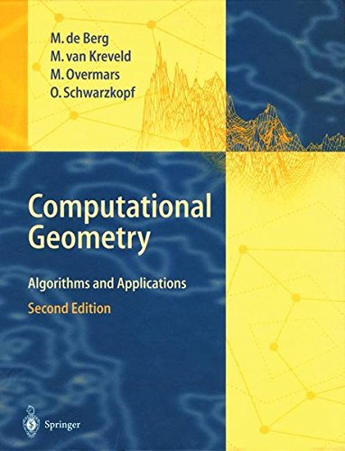 Download Computational Geometry: Algorithms and Applications 3540656200