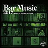 Bar Music 2017Portal to Imagine Selection
