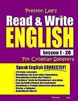 Preston Lee's Read & Write English Lesson 1 - 20 For Croatian Speakers