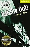 Let Me Out! Starter/Beginner (Cambridge English Readers)