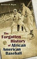 The Forgotten History of African American Baseball【洋書】 [並行輸入品]
