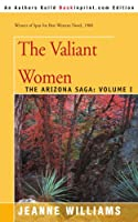 The Valiant Women (Arizona Saga)