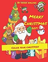 Merry Christmas 2019: My coloring book