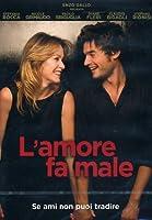 L'Amore Fa Male [Italian Edition]