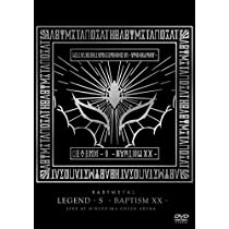 「LEGEND - S - BAPTISM XX - 」 (LIVE AT HIROSHIMA GREEN ARENA) [DVD]