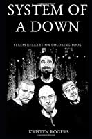 System of a Down Stress Relaxation Coloring Book (System of a Down Stress Relaxation Coloring Books)