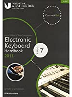 London College Of Music: Electronic Keyboard Handbook 2013 - Grade 7. For キーボード