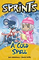Sprints Yellow: Cold Spell, A