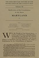 The Documentary History of the Ratification of the Constitution: Ratification of the Constitution by the States, Maryland (1)