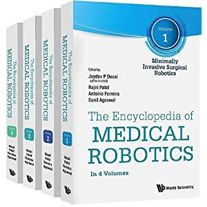 The Encyclopedia of Medical Robotics