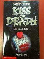 Kiss of Death (Point Crime)