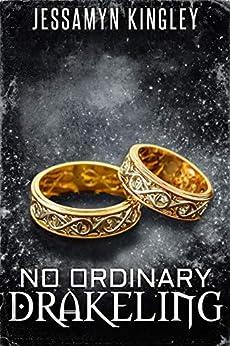 No Ordinary Drakeling (D'Vaire, Book 12) by [Kingley, Jessamyn]