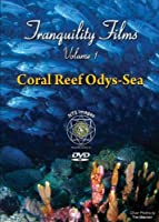 """Tranquility Films Volume 1 - """"Coral Reef Odys-Sea"""""""