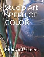 Studio Art - Speed Of Color