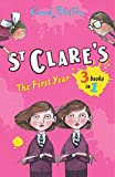 St Clare's: The First Year (St. Clare's)