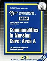 Commonalities Nursing Care: Area A (Regents External Degree Series)
