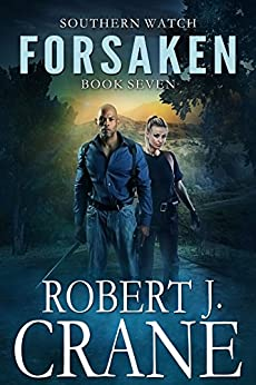 Forsaken (Southern Watch Book 7) by [Crane, Robert J.]