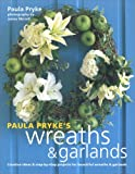 Paula Pryke's Wreaths & Garlands 画像