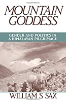 Mountain Goddess: Gender and Politics in a Himalayan Pilgrimage【洋書】 [並行輸入品]