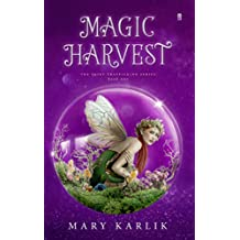 Magic Harvest (Fairy Trafficking Book 1)