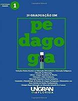 2nda Graduacao em Pedagogia Unigran Florida 1ro Semestre (Portuguese Edition) [並行輸入品]