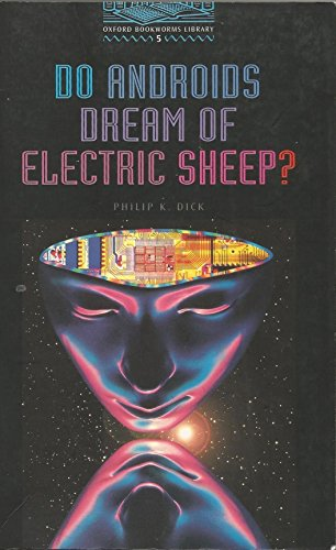 Do Androids Dream of Electric Sheep?: 1800 Headwords (Oxford Bookworms ELT)の詳細を見る