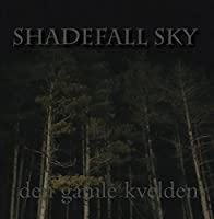 Shadefall Sky【CD】 [並行輸入品]