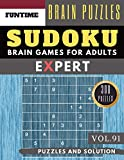 Expert SUDOKU: 300 SUDOKU hard to extreme difficulty with answers Brain Puzzles Books for Expert and Activities Book for adults (hard sudoku puzzle books Vol.91) (expert SUDOKU puzzle books)