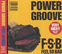 POWER GROOVE by FEEL SO BAD (1994-11-23)