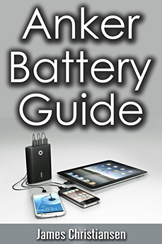 Anker Battery Guide: External ...