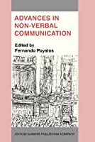 Advances in Nonverbal Communication: Sociocultural, Clinical, Esthetic and Literary Perspectives