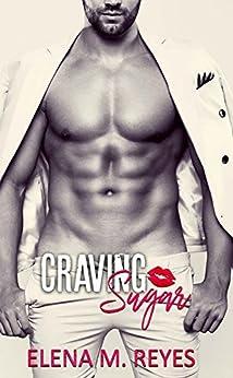 Craving Sugar by [Reyes, Elena M.]