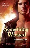 Something Wicked (A Living in Eden Novel)