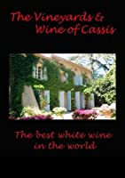 Vineyards & Wine of Cassis T [DVD] [Import]