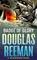 Badge of Glory: First in the Blackwood Series