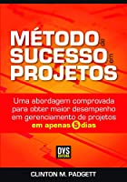 Método de Sucesso em Projetos