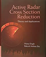 Active Radar Cross Section Reduction: Theory and Applications